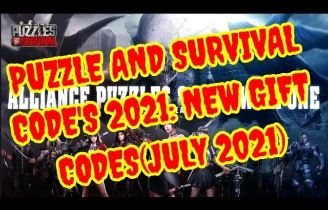 Puzzle and Survival Code's 2021: 9 Code's (July 2021)